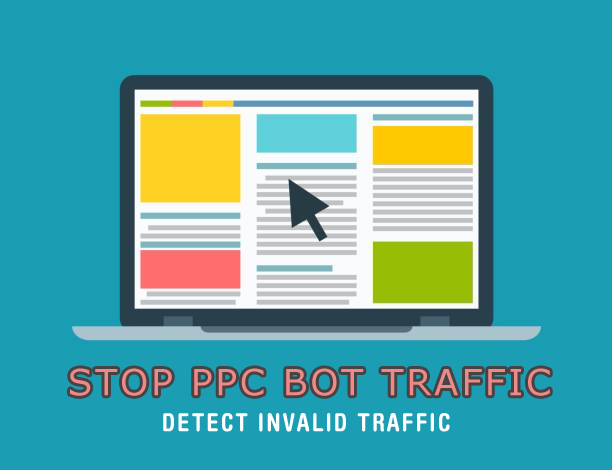 What is PPC Bot Traffic? How Bot Traffic Hurts PPC Campaigns